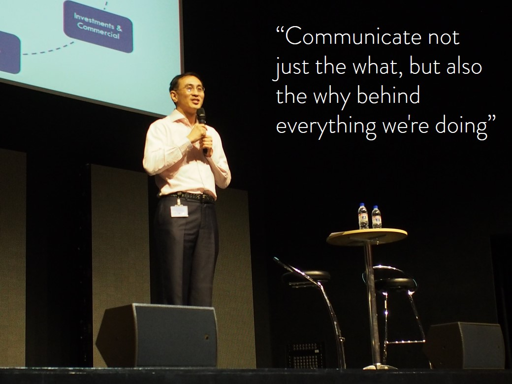 Communicate the why behind what we are doing - Desmond Kuek